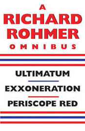 A Richard Rohmer Omnibus by Richard Rohmer image