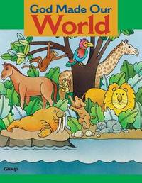 Bible Big Books: God Made Our World by Group Publishing