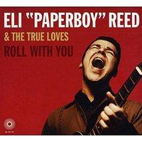 Roll with You by Eli Paperboy Reed & The True Loves image