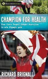 Champion for Health by Richard Brignall image