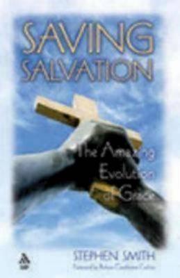 Saving Salvation by Stephen Smith
