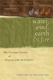 Water, Wind, Earth, and Fire by Christine Valters Painter image