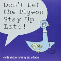 Don't Let the Pigeon Stay Up Late! by Mo Willems image