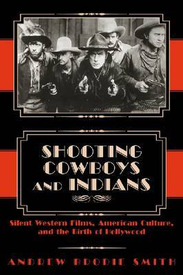 Shooting Cowboys and Indians by Andrew Brodie Smith image