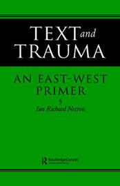 Text and Trauma by Ian Richard Netton