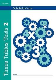 Times Tables Tests Book 2 by Hilary Koll