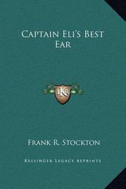 Captain Eli's Best Ear by Frank .R.Stockton