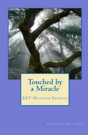 Touched by a Miracle by Joann Skywatcher