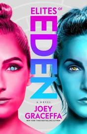 Elites of Eden by Joey Graceffa