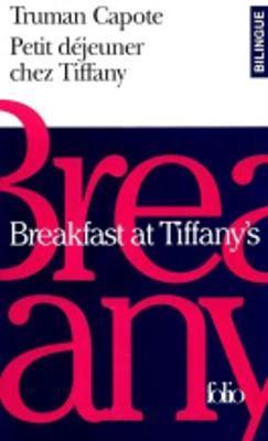 Petit dejeuner chez Tiffany by Truman Capote