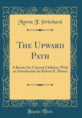 The Upward Path by Myron T. Pritchard image