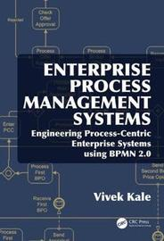 Enterprise Process Management Systems by Vivek Kale