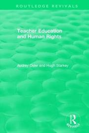 Teacher Education and Human Rights by Audrey Osler