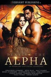 Denying the Alpha by Loralynne Summers
