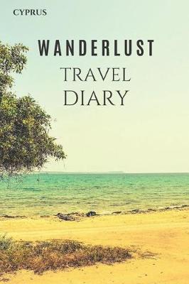 Cyprus Wanderlust Travel Diary by Wanderlust Press