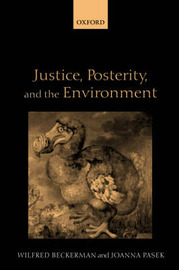 Justice, Posterity, and the Environment by Wilfred Beckerman image