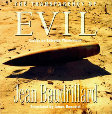 The Transparency of Evil by Jean Baudrillard