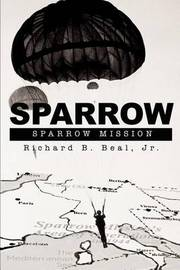 Sparrow: Sparrow Mission by Richard B Beal, Jr image