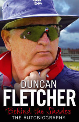 Behind the Shades by Duncan Fletcher