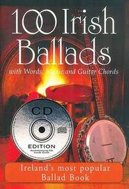 100 Irish Ballads V1 with Words, Music & Guitar Chords Bcd by Mel Bay Publications
