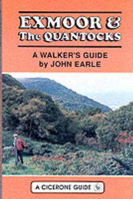 Exmoor and the Quantocks by John Earle
