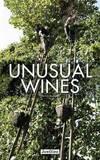 Unusual Wines by Pierrick Bourgault