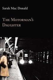 The Motorman's Daughter by Sarah Mac Donald