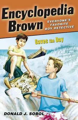 Encyclopedia Brown Saves the Day by Donald J Sobol