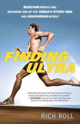 Finding Ultra, Edition by Rich Roll