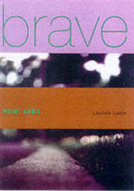 Brave New Girl by Louisa Luna image