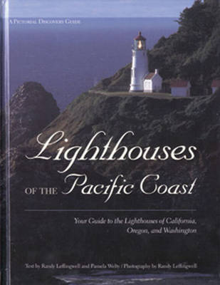 Lighthouses of the Pacific Coast by Randy Leffingwell image