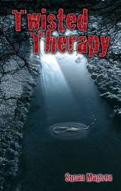 Twisted Therapy by Susan Magson image