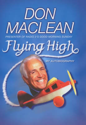 Flying High by Don Maclean