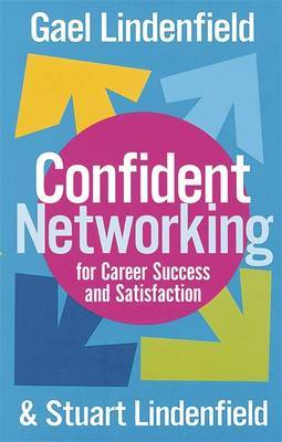 Confident Networking For Career Success And Satisfaction by Stuart Lindenfield image