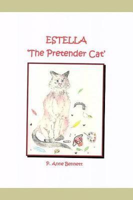 ESTELLA 'The Pretender Cat' by P Anne Bennett
