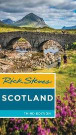 Rick Steves Scotland (Third Edition) by Cameron Hewitt