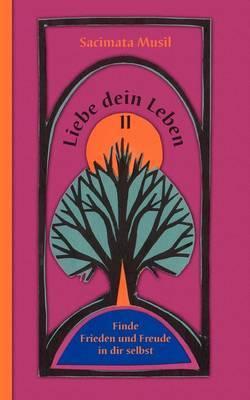 Liebe Dein Leben II by Sacimata Musil image
