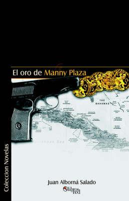 El Oro De Manny Plaza by Juan Alborna Salado image