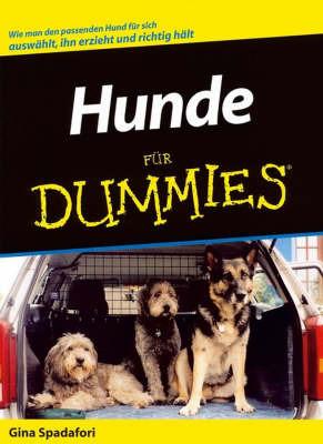 Hunde Fur Dummies by Gina Spadafori