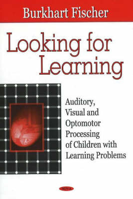 Looking for Learning by Burkhart Fischer