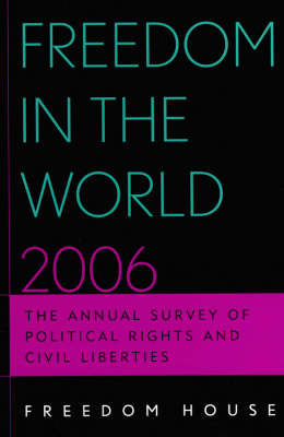 Freedom in the World 2006 by Freedom House