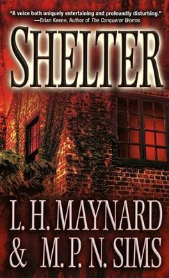 Shelter by L.H. Maynard