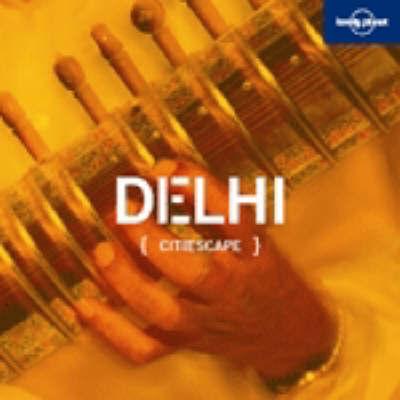 Citiescape Asia: Delhi by Sarina Singh