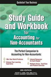 Study Guide and Workbook for Accounting for Non-Accountants by Wayne A. Label
