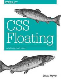 CSS Floating by Eric A. Meyer