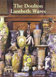 The Doulton Lambeth Wares by Desmond Eyles image
