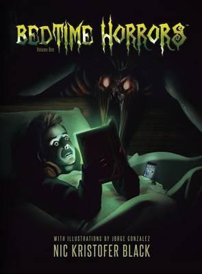 Bedtime Horrors by Nic Kristofer Black
