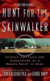 Hunt for the Skinwalker by Colm A. Kelleher