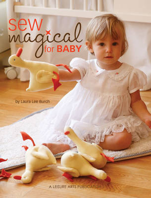 Sew Magical for Baby by Laura Lee Burch image
