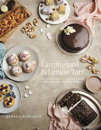Lamingtons & Lemon Tart by Darren Purchese